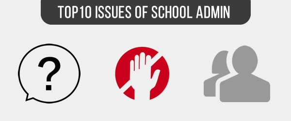 Top 10 Issues School Admin